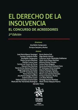 EL DERECHO DE LA INSOLVENCIA. EL CONCURSO DE ACREEDORES 2ª EDICIÓN 2016