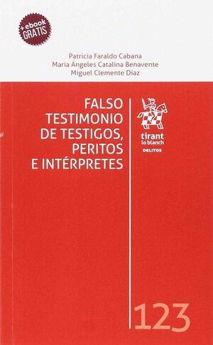 FALSO TESTIMONIO DE TESTIGOS, PERITOS E INTÉRPRETES