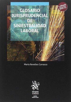 GLOSARIO JURISPRUDENCIAL DE SINIESTRALIDAD LABORAL