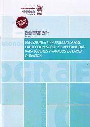 REFLEXIONES Y PROPUESTAS SOBRE PROTECCIÓN SOCIAL Y EMPLEABILIDAD PARA JÓVENES Y PARADOS DE LARGA DURACIÓN