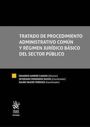 TRATADO DE PROCEDIMIENTO ADMINISTRATIVO COMÚN Y RÉGIMEN JURÍDICO BÁSICO DEL SECTOR PÚBLICO 2 TOMOS