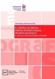 EL CONTROL DE DROGAS. NORMAS INTERNACIONALES, DESAFÍOS NACIONALES