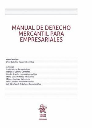 MANUAL DE DERECHO MERCANTIL PARA EMPRESARIALES