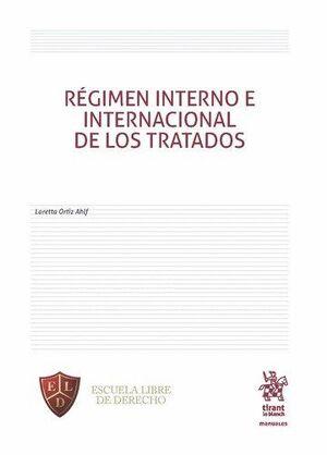 RÉGIMEN INTERNO E INTERNACIONAL DE LOS TRATADOS