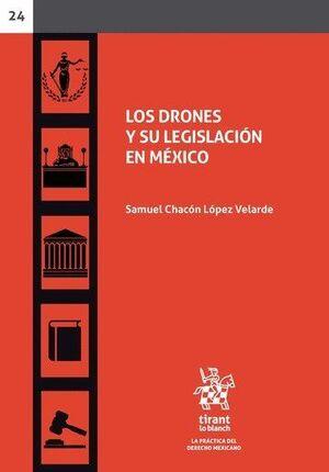 LOS DRONES Y SU LEGISLACIÓN EN MÉXICO
