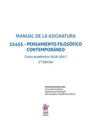 MANUAL DE LA ASIGNATURA 33455 - PENSAMIENTO FILOSÓFICO CONTEMPORÁNEO CURSO ACADÉMICO 2016-2017 2ª EDICIÓN