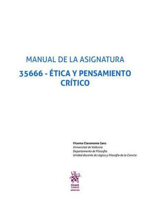 MANUAL DE LA ASIGNATURA 35666 - ÉTICA Y PENSAMIENTO CRÍTICO