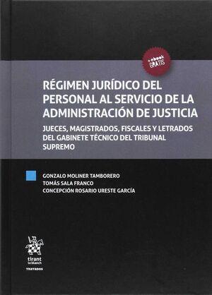 RÉGIMEN JURÍDICO DEL PERSONAL AL SERVICIO DE LA ADMINISTRACIÓN DE JUSTICIA