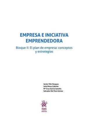 EMPRESA E INICIATIVA EMPRENDEDORA BLOQUE II: EL PLAN DE EMPRESA: CONCEPTOS Y ESTRATEGIAS