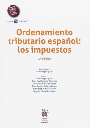 ORDENAMIENTO TRIBUTARIO ESPAÑOL: LOS IMPUESTOS 4ª EDICIÓN 2017