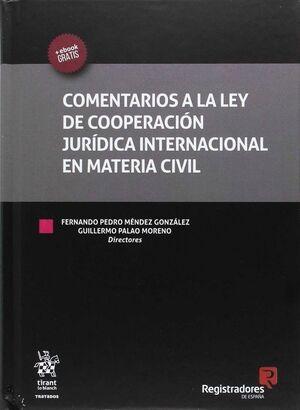 COMENTARIOS A LA LEY DE COOPERACIÓN JURÍDICA INTERNACIONAL EN MATERIA CIVIL