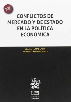 CONFLICTOS DE MERCADO Y DE ESTADO EN LA POLÍTICA ECONÓMICA