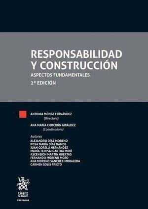 RESPONSABILIDAD Y CONSTRUCCIÓN 2ª EDICIÓN 2017