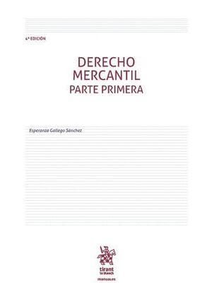 DERECHO MERCANTIL PARTE PRIMERA 4ª EDICIÓN 2017