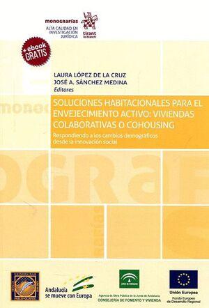 SOLUCIONES HABITACIONALES PARA EL ENVEJECIMIENTO ACTIVO: VIVIENDAS COLABORATIVAS O COHOUSING