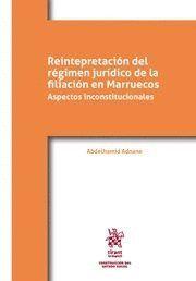 REINTEPRETACIÓN DEL RÉGIMEN JURDICO DE LA FILIACIÓN EN MARRUECOS
