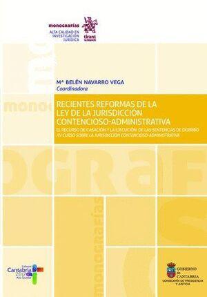RECIENTES REFORMAS DE LA LEY DE LA JURISDICCIÓN CONTENCIOSO-ADMINISTRATIVA
