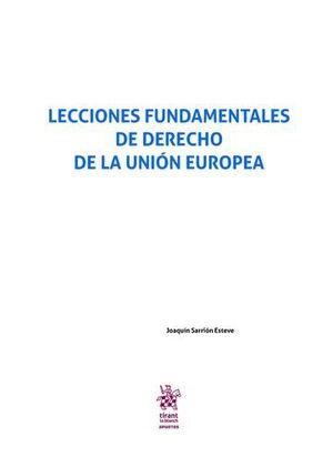 LECCIONES FUNDAMENTALES DE DERECHO DE LA UNIÓN EUROPEA