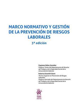 MARCO NORMATIVO Y GESTIÓN DE LA PREVENCIÓN DE RIESGOS LABORALES 3ª EDICIÓN 2017