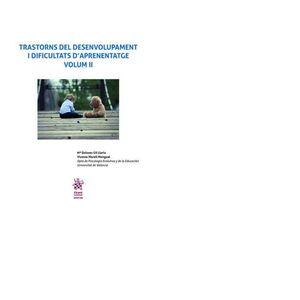 TRASTORNS DEL DESENVOLUPAMENT I DIFICULTATS D?APRENENTATGE VOLUM II