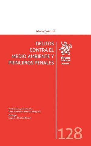 DELITOS CONTRA EL MEDIO AMBIENTE Y PRINCIPIOS PENALES