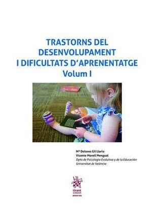 TRASTORNS DEL DESENVOLUPAMENT I DIFICULTATS D?APRENENTATGE VOLUM I