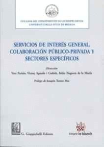 SERVICIOS DE INTERÉS GENERAL, COLABORACIÓN PÚBLICO PRIVADA Y SECTORES ESPECFICOS