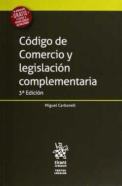CÓDIGO DE COMERCIO Y LEGISLACIÓN COMPLEMENTARIA 3ª EDICIÓN 2017