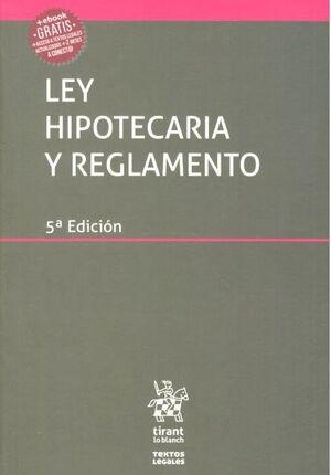 LEY HIPOTECARIA Y REGLAMENTO TEXTOS LEGALES 5ª EDICIÓN 2017