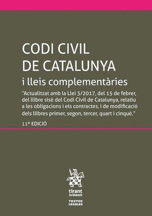 CODI CIVIL DE CATALUNYA I LLEIS COMPLEMENTÀRIES (INCLOU EL CODI DE CONSUM) 11ª ED.2017