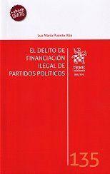 EL DELITO DE FINANCIACIÓN ILEGAL DE PARTIDOS POLÍTICOS