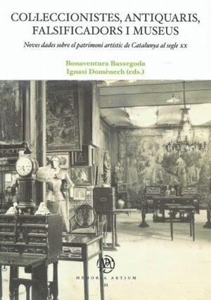 COL·LECCIONISTES, ANTIQUARIS, FALSIFICADORS I MUSEUS.