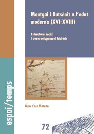 MONTGAI I BUTSÈNIT A L'EDAT MODERNA (XVI-XVIII)