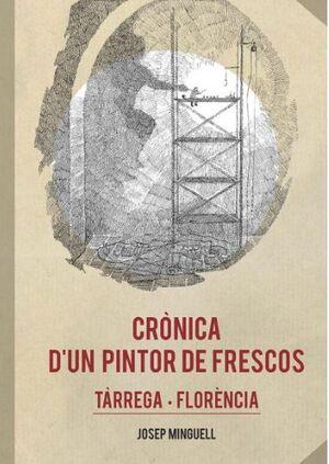 CRÒNICA D'UN PINTOR DE FRESCOS