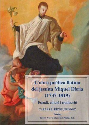 L'OBRA POÈTICA LLATINA DEL JESUÏTA MIQUEL DÒRIA (1737-1819)