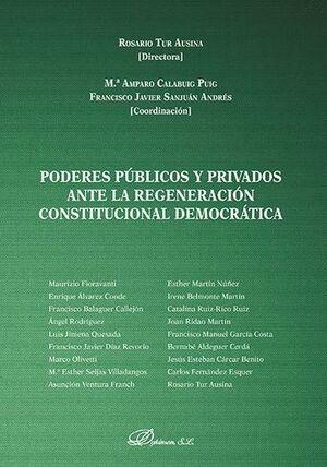PODERES PÚBLICOS Y PRIVADOS ANTE LA REGENERACIÓN CONSTITUCIONAL DEMOCRÁTICA