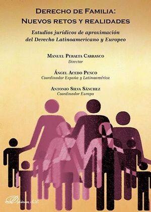 DERECHO DE FAMILIA: NUEVOS RETOS Y REALIDADES ESTUDIOS JURDICOS DE APROXIMACIÓN DEL DERECHO LATINOA