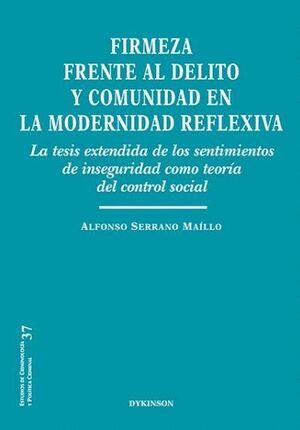 FIRMEZA FRENTE AL DELITO Y COMUNIDAD EN LA MODERNIDAD REFLEXIVA LA TESIS EXTENDIDA DE LOS SENTIMIENT