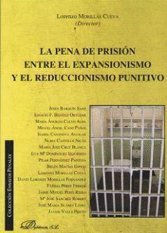 LA PENA DE PRISIÓN ENTRE EL EXPANSIONISMO Y EL REDUCCIONISMO PUNITIVO