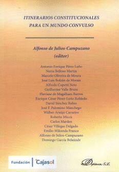 ITINERARIOS CONSTITUCIONALES PARA UN MUNDO CONVULSO