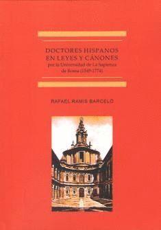 DOCTORES HISPANOS EN LAS LEYES Y CÁNONES POR LA UNIVERSIDAD DE LA SAPIENZA DE ROMA
