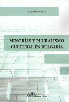 MINORÍAS Y PLURALISMO CULTURAL EN BULGARIA