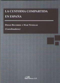 LA CUSTODIA COMPARTIDA EN ESPAÑA