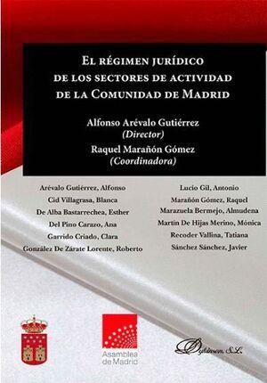 EL RÉGIMEN JURÍDICO DE LOS SECTORES DE ACTIVIDAD DE LA COMUNIDAD DE MADRID