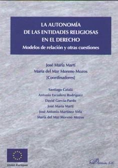 LA AUTONOMÍA DE LAS ENTIDADES RELIGIOSAS EN EL DERECHO