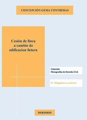 CESIÓN DE FINCA A CAMBIO DE EDIFICACIÓN FUTURA