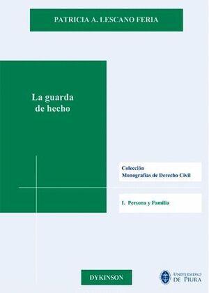 LA GUARDA DE HECHO