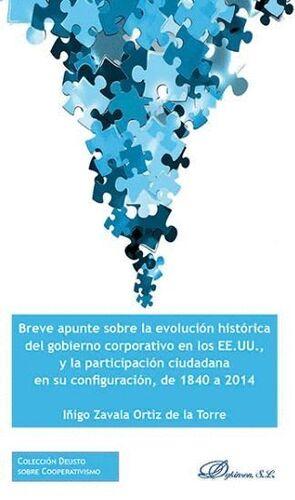 BREVE APUNTE SOBRE LA EVOLUCIÓN HISTÓRICA DEL GOBIERNO CORPORATIVO EN LOS EE.UU., Y LA PARTICIPACIÓN