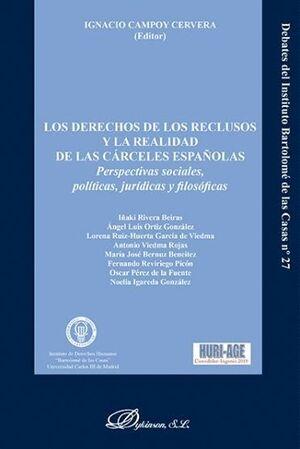 LOS DERECHOS DE LOS RECLUSOS Y LA REALIDAD DE LAS CÁRCELES ESPAÑOLAS PERSPECTIVAS SOCIALES, POLTICA