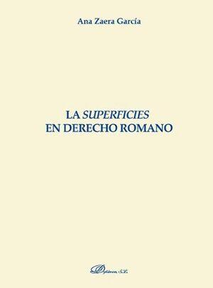 LA SUPERFICIES EN DERECHO ROMANO